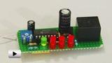 Смотреть видео: Электронное реле со светодиодной индикацией