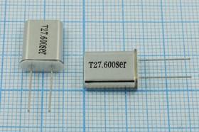 кварцевый резонатор 27.605МГц в корпусе с жёсткими выводами МА=HC25U, 3-ья гармоника; 27605 \HC25U\\\\МА\3Г