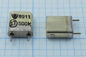 кварцевый резонатор 500кГц в корпусе с большим кристаллом БА=HC6U, 500 \HC6U\\\\БА\1Г