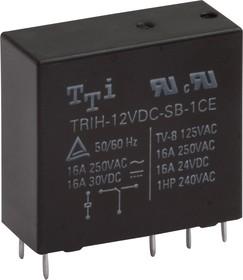 TRIH-12VDC-SB(SD)-1AE-R, Реле 1зам. 12V / 16A250VAC