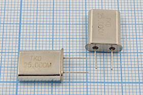 кварцевый резонатор 25МГц в корпусе HC49U, с нагрузкой 18пФ, 25000 \HC49U\18\ 30\\HC-49U[TKD]\1Г 7мм