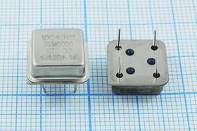 Кварцевый генератор 32МГц 5В, HCMOS/TTL в корпусе DIL8=HALF, гк 32000 \\HALF\T/CM\5В\ MXO45HST\CTS