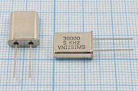 Кварц 30МГц в корпусе HC49U, расширенный интервал -40~+70C, 3-ья гармоника, без нагрузки, 30000 \HC49U\S\ 15\ 30/-40~70C\РПК01МД-6ВС\3Г