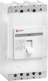 Выключатель автоматический ВА-99 400/315А 3P 35кА EKF PROxima