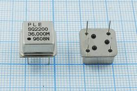 Кварцевый генератор 36МГц 5В,HCMOS в корпусе HALF=DIL8, гк 36000 \\HALF\CM\5В\SQ2200\PLE