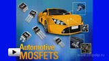 Watch video: InternationalRectifier MOS Transistors Fit for Cars