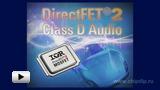 Смотреть видео: Автомобильные DirectFET2 силовые транзисторы для усилителей класса D