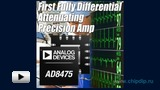 Watch video: AD8475 – New Differential Precision Amplifier by Analog Devices