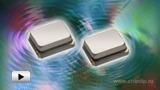 Смотреть видео: Высокоточный гибридный кварцевый резонатор XRCGB-M производства Murata и Tokyo Denpa