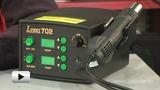 Смотреть видео: Термовоздушная паяльная станция Lukey-702