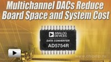 Watch video: 16-bit quad digital-to-analog converter AD5754R