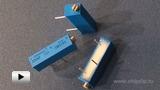 Смотреть видео: Подстроечные резисторы Bourns серии 3006P
