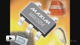 Смотреть видео: MAX15054 – драйвер для светодиодов высокой яркости