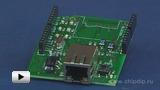 Смотреть видео: Ethernet Shield V2, Ethernet интерфейс к  Arduino-совместимой плате