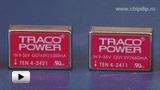Смотреть видео: DCDC преобразователи серии TEN4 компании TRACO