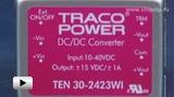 Смотреть видео: DCDC преобразователи серии TEN30WI компании TRACO