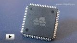 Смотреть видео: Микроконтроллер ATmega1281-16AU  ATMEL