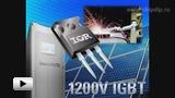 Смотреть видео: IRG7PH сверхбыстродействующие биполярные транзисторы