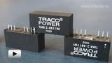 Смотреть видео: DCDC преобразователи серии  TMR2WI компании TRACO