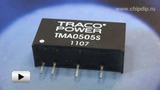 Смотреть видео: DCDC преобразователи серии  TMA-S компании TRACO