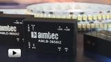 Смотреть видео: DCDC преобразователи серии AMLD-IZ  компании AIMTEC