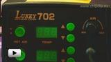 Смотреть видео: Lukey. Станция паяльная термовоздушная модель 702 Часть 1
