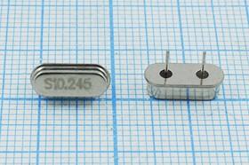 кварцевый резонатор 10.245МГц в низком корпусе HC49S, нагрузка 20пФ, вывода 5мм, 10245 \HC49S3\20\ 30\\49S[SDE]\1Г 5мм
