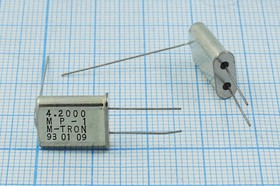 Фото 1/4 кварцевый резонатор 4.2МГц в корпусе HC49U с заземлением крышки, нагрузка 18пФ, 4200 \HC49U+LW\18\\\MP-1\1Г (MP-1 M-TRON)